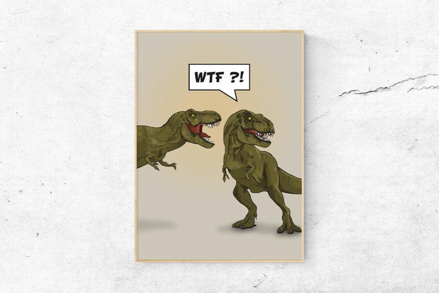 "TREX – Poster ""WTF?!"""