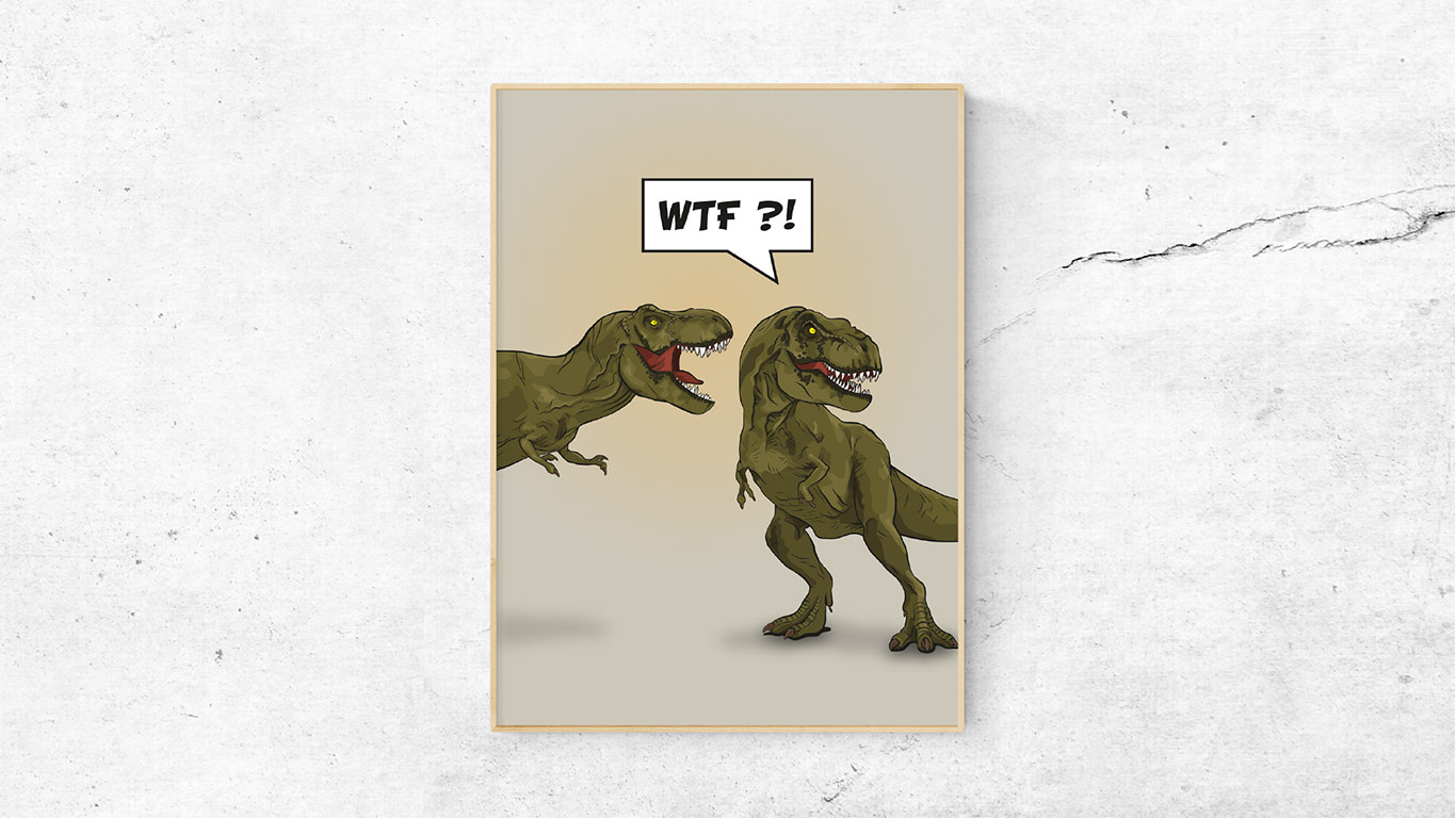 "TREX – Poster ""WTF?!"""
